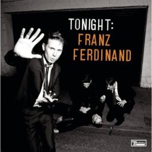 "Franz Ferdinand – ""Tonight: Franz Ferdinand"""