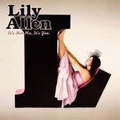 Lily Allen - It's Not Me It's You