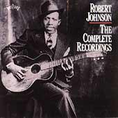 Robert Johnson - The Complete Recordings