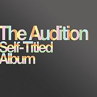 The Audition - Self Titled