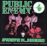 Public Enemy - Apocalypse 91... The Enemy Strikes Black
