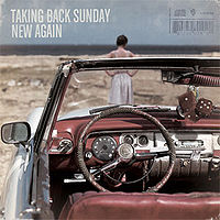 Taking Back Sunday - New Again