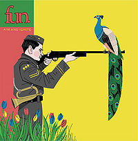Fun - Aim and Ignite