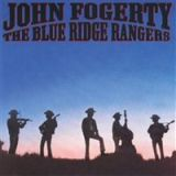 John Fogerty - The Blue Ridge Rangers