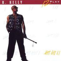 R Kelly - 12 Play