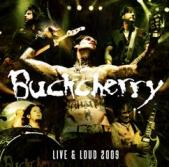 Buckcherry - Live & Loud 2009