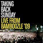 Taking Back Sunday - Live From Bamboozle