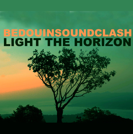 "REVIEW: Bedouin Soundclash – ""Light The Horizon"""