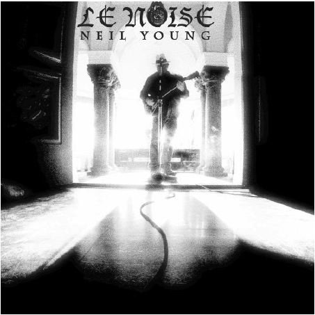 "REVIEW: Neil Young – ""Le Noise"""