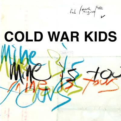 "REVIEW: Cold War Kids – ""Mine Is Yours"""