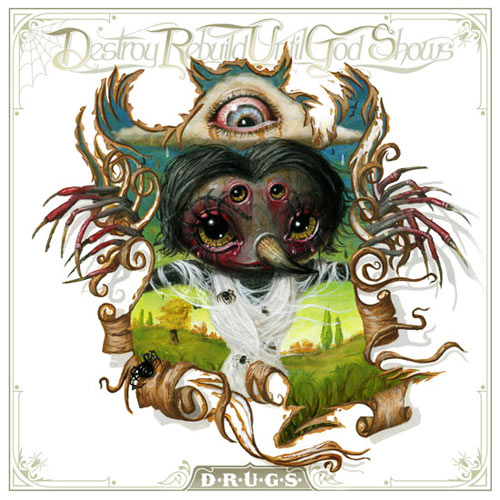 "REVIEW: Destroy Rebuild Until God Shows – ""D.R.U.G.S."""