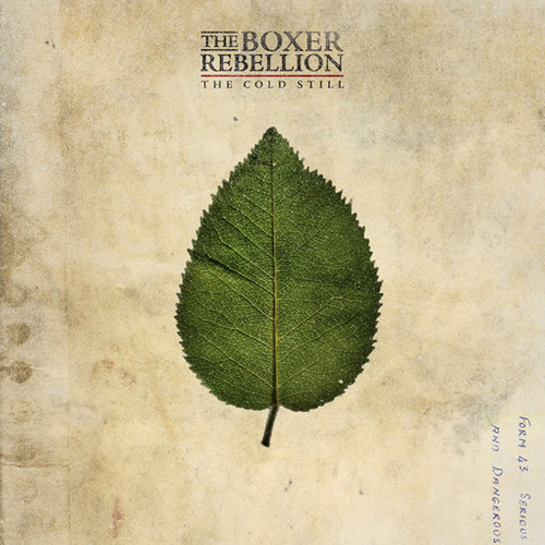 "REVIEW: The Boxer Rebellion – ""The Cold Still"""