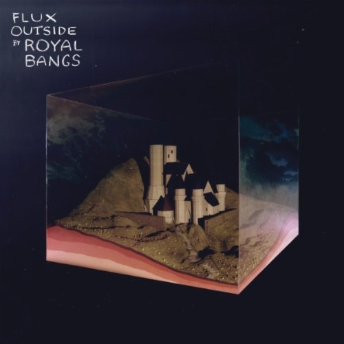 "REVIEW: Royal Bangs – ""Flux Outside"""