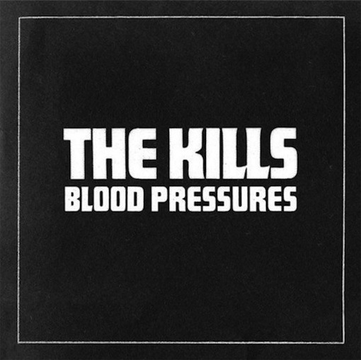 "REVIEW: The Kills – ""Blood Pressures"""