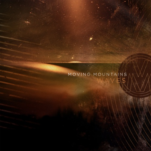 "REVIEW: Moving Mountains – ""Waves"""