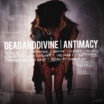 "REVIEW: Dead And Divine – ""Antimacy"""