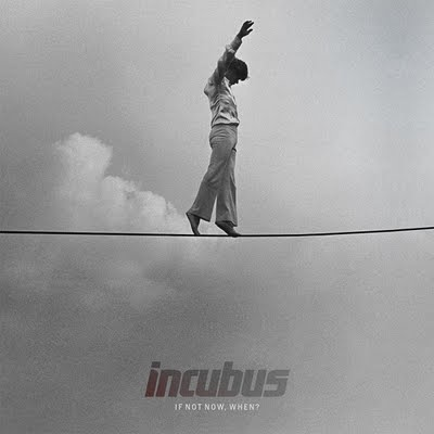 "REVIEW: Incubus – ""If Not Now, When?"""