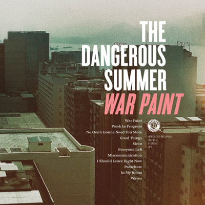 "REVIEW: The Dangerous Summer – ""War Paint"""