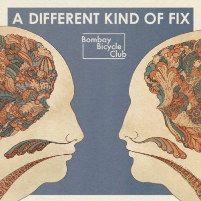 "REVIEW: Bombay Bicycle Club – ""A Different Kind Of Fix"""