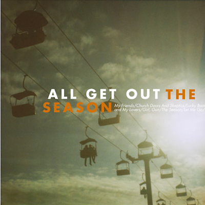"REVIEW: All Get Out – ""The Season"""