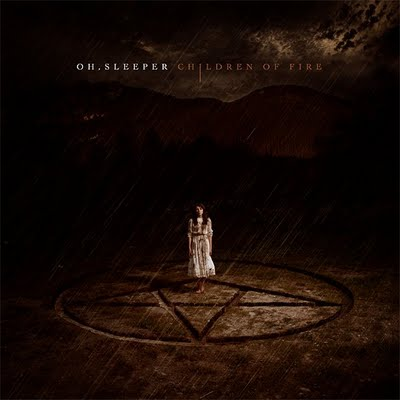 "REVIEW: Oh, Sleeper – ""Children Of Fire"""