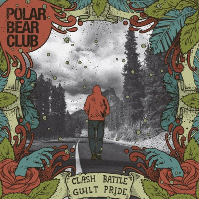 "REVIEW: Polar Bear Club – ""Clash Battle Guilt Pride"""