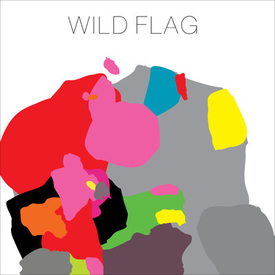 "REVIEW: Wild Flag – ""Wild Flag"""