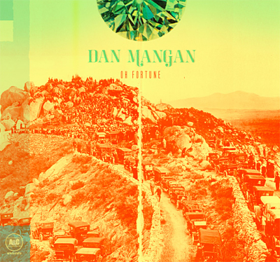 "REVIEW: Dan Mangan – ""Oh Fortune"""